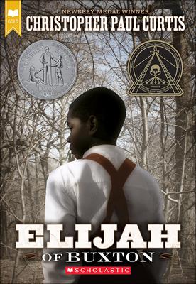 Elijah of Buxton - Curtis, Christopher Paul