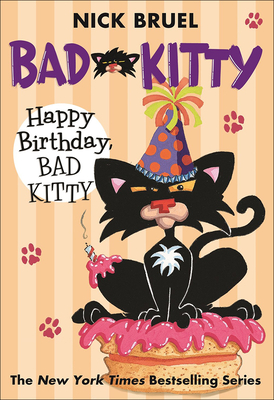 Happy Birthday, Bad Kitty - Bruel, Nick