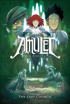 Amulet 4: The Last Council - Kibuishi, Kazu