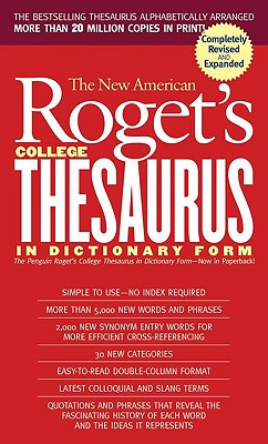 The New American Roget's College Thesaurus: In Dictionary Form - Morehead, Philip D