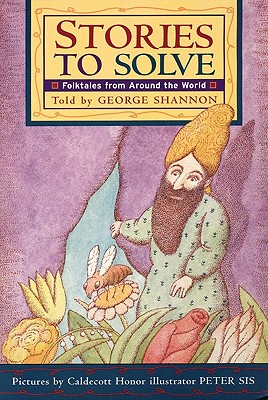 Stories to Solve: Folktales from Around the World - Shannon, George