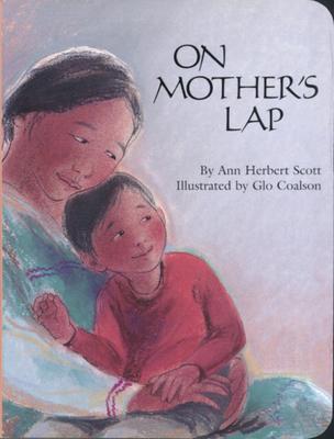 On Mother's Lap - Scott, Ann Herbert