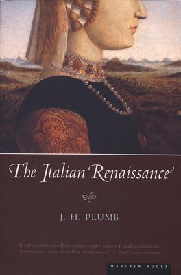 The Italian Renaissance - Plumb, J H