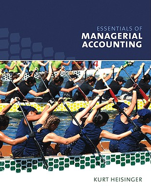 Essentials of Managerial Accounting - Heisinger, Kurt