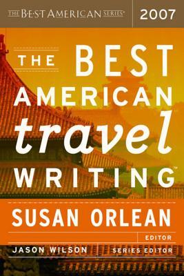 The Best American Travel Writing - Orlean, Susan (Editor)