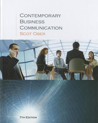Contemporary Business Communication - Ober, Scot, Ph.D.