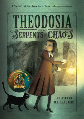 Theodosia and the Serpents of Chaos - La Fevers, R L