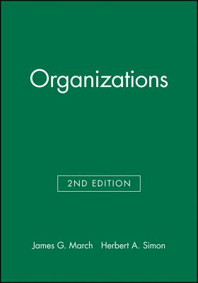 Organizations - March, James G, and Simon, Herbert A
