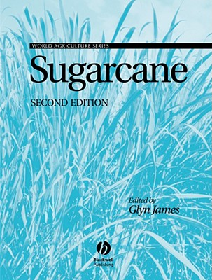 Sugarcane - James, Glyn (Editor), and Tate, Booker, and Ellis, Rodney A (Contributions by)