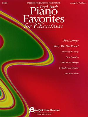 Fred Bock Piano Favorites for Christmas: Piano Solo - Fred Bock Music Company (Creator)