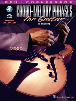 Chord-Melody Phrases for Guitar - Eschete, Ron (Composer)