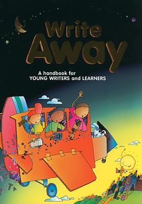 Write Away: A Handbook for Young Writers and Learners - Kemper, Dave, and Nathan, Ruth, and Sebranek, Patrick
