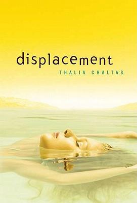 Displacement - Chaltas, Thalia