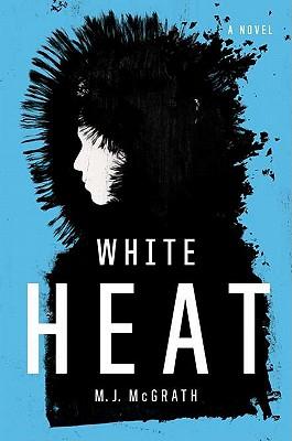 White Heat - McGrath, M J