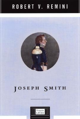 Joseph Smith - Remini, Robert Vincent