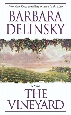 The Vineyard - Delinsky, Barbara