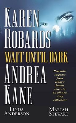 Wait Until Dark - Robards, Karen, and Kane, Andrea, and Stewart, Mariah