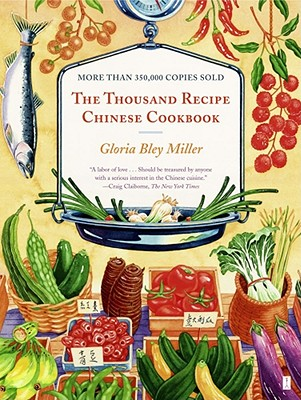 The Thousand Recipe Chinese Cookbook - Miller, Gloria Bley
