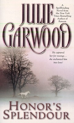 Honor's Splendour - Garwood, Julie