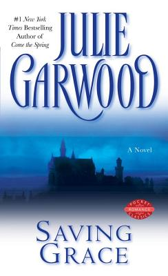Saving Grace - Garwood, Julie