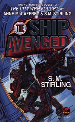 The Ship Avenged - Stirling, S M