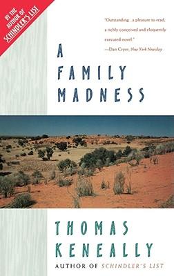 Family Madness - Keneally, Thomas