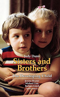 Sisters and Brothers - Dunn, Judy
