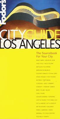 Fodor's Cityguide Los Angeles, 1st Edition: The Ultimate Sourcebook for City Dwellers - Fodor's, and Kasoff, Jennifer (Editor)