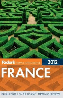 Fodor's France - Fisher, Robert I C (Editor)