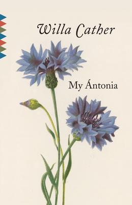 My Antonia - Cather, Willa