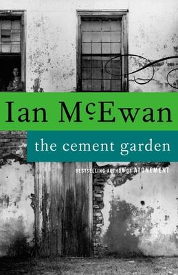 The Cement Garden - McEwan, Ian