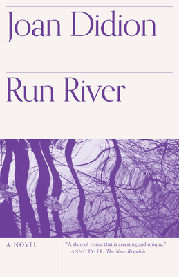 Run River - Didion, Joan