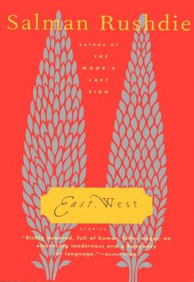 East, West: Stories - Rushdie, Salman