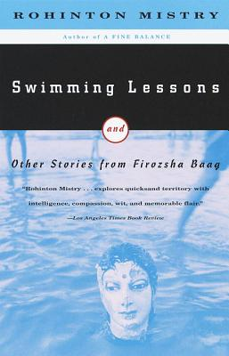 Swimming Lessons: And Other Stories from Firozsha Baag - Mistry, Rohinton