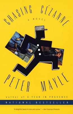 Chasing Cezanne - Mayle, Peter