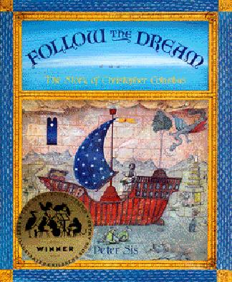 Follow the Dream: [The Story of Christopher Columbus] - Sais, Peter