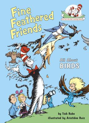 Fine Feathered Friends: All about Birds - Rabe, Tish