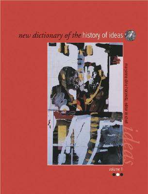 New Dictionary of the History of Ideas - Horowitz, Maryanne Cline (Editor)