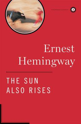 Sun Also Rises - Hemingway, Ernest