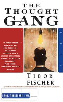 The Thought Gang - Fischer, Tibor