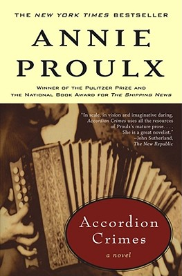 Accordion Crimes - Proulx, Annie