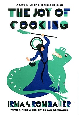 Joy of Cooking 1931 Facsimile Edition: A Facsimile of the First Edition 1931 - Rombauer, Irma Von Starkloff