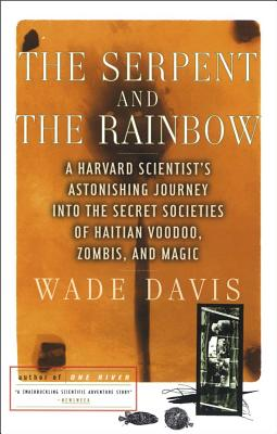 The Serpent and the Rainbow - Davis, Wade