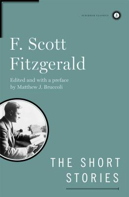 The Short Stories of F. Scott Fitzgerald - Fitzgerald, F Scott