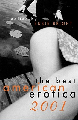 The Best American Erotica 2001 - Bright, Susie