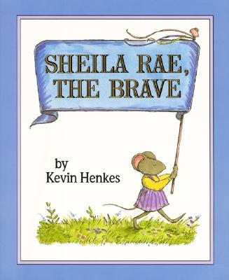 Sheila Rae, the Brave -