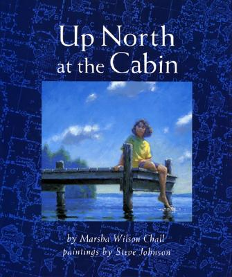 Up North at the Cabin -