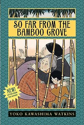 So Far from the Bamboo Grove - Watkins, Yoko Kawashima, and Fritz, Jean (Foreword by)