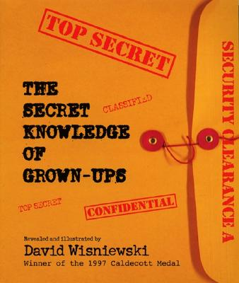 The Secret Knowledge of Grown-Ups -