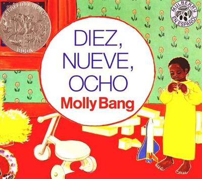 Ten, Nine, Eight (Spanish Edition): Diez, Nueve, Ocho - Kohen, Clarita (Translated by)